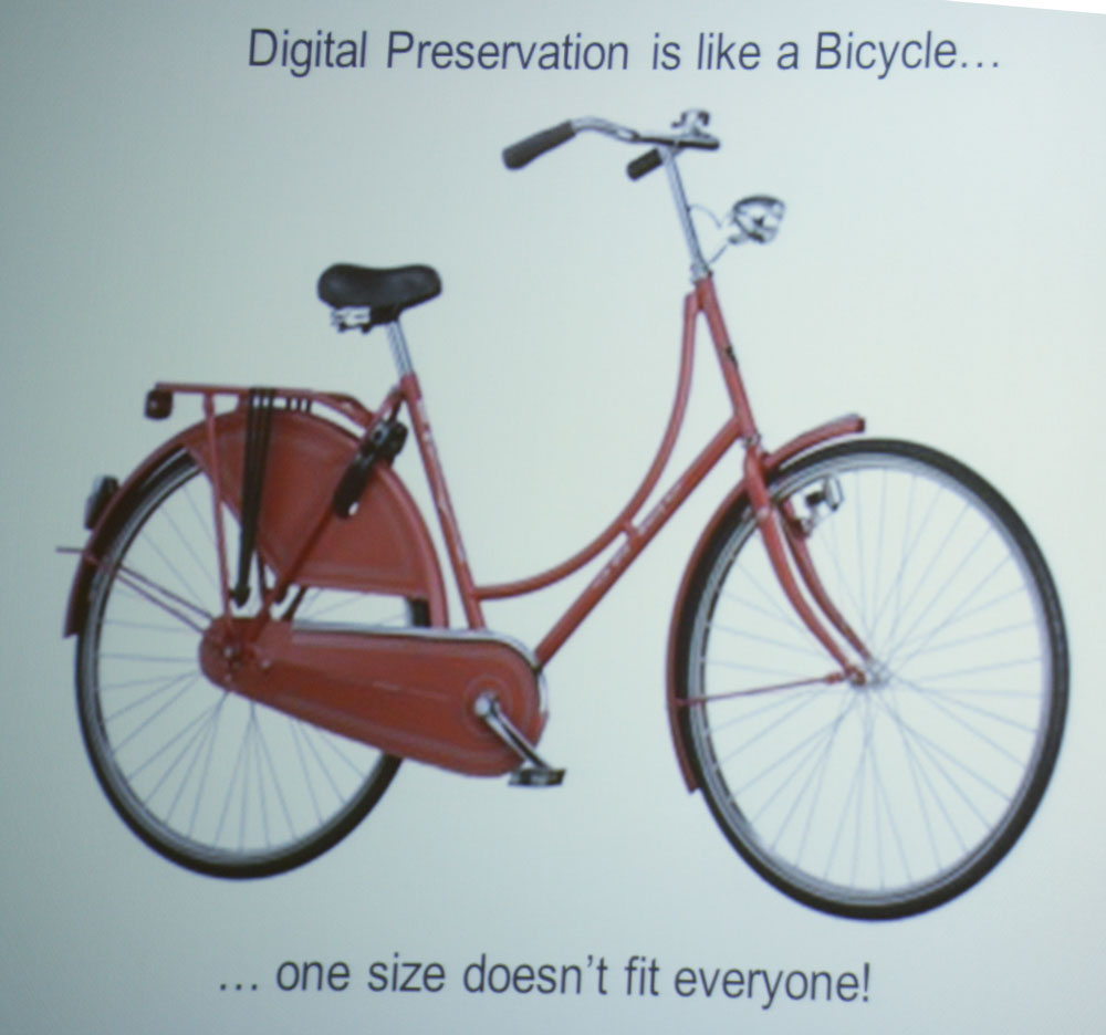 Digital preservation is like a bicycle - one size does not fit everyone, but everyone still recognises it as a library